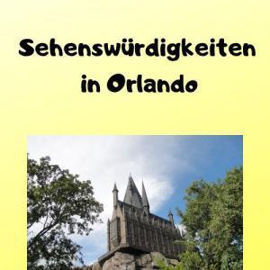 Sehenswürdigkeiten in Orlando