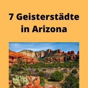 7 Geisterstädte in Arizona