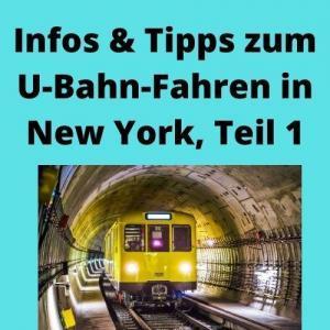 Infos & Tipps zum U-Bahn-Fahren in New York, Teil 1